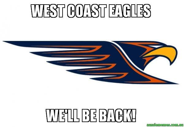 WEST COAST EAGLES - WE'LL BE BACK!
