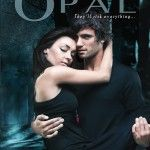 Visit Maria's Teen Scene for her review of Opal (Lux #3) by Jennifer L. Armentrout Posted 8/8/13
