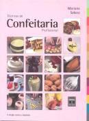 TECNICAS DE CONFEITARIA PROFISSIONAL   Livraria Cultura