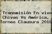 http://tecnoautos.com/wp-content/uploads/imagenes/tendencias/thumbs/transmision-en-vivo-chivas-vs-america-torneo-clausura-2016.jpg America Vs Chivas. Transmisión en vivo Chivas vs América, Torneo Clausura 2016, Enlaces, Imágenes, Videos y Tweets - http://tecnoautos.com/actualidad/america-vs-chivas-transmision-en-vivo-chivas-vs-america-torneo-clausura-2016/