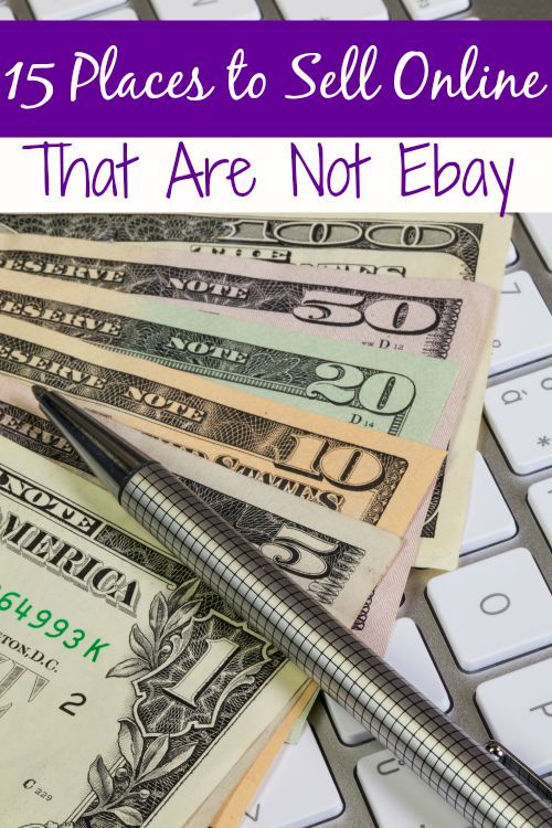 15 Places To Sell Online (that are not Ebay) Love Ebay? Me too, but it is so expensive for selling! That's not an issue though with these awesome sites! These 15 places to sell online that are not Ebay are all awesome and much more budget friendly!