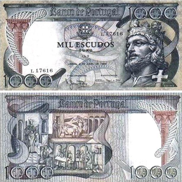 Portugal - 1000 escudos – D. Dinis Entrada em circulação: 17-12-1965 Retirada de circulação: 31-08-1967