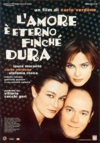 L'amore è eterno finché dura. Great film by/starring Carlo Verdone: hilarious and touching too!