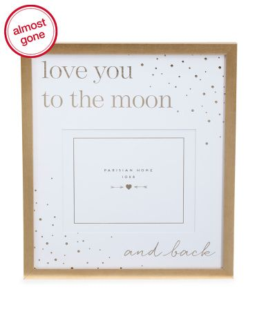 8x10+Matted+Love+You+To+The+Moon+Frame