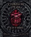 Książka Crimson Peak The Art Of Darkness