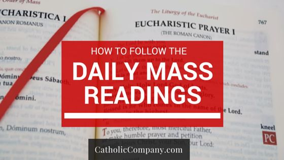 How to Follow Aloing with the Daily Mass Readings