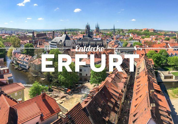 Ein Tag in Erfurt: 8 Dinge, die man in Erfurt unbedingt gemacht haben sollte