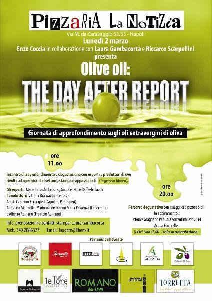 """News di Spaghetti italiani - Il 2 marzo a La Notizia di Napoli esperti e produttori di olio evo riuniti per """"Olive oil: The day after Report"""""""