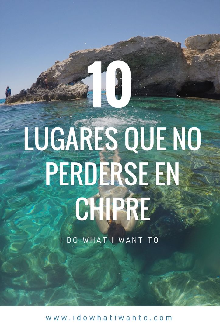 Si no tienes claro qué puedes hacer en la isla de Chipre aquí te dejamos 10 lugares que realmente no deberías perderte