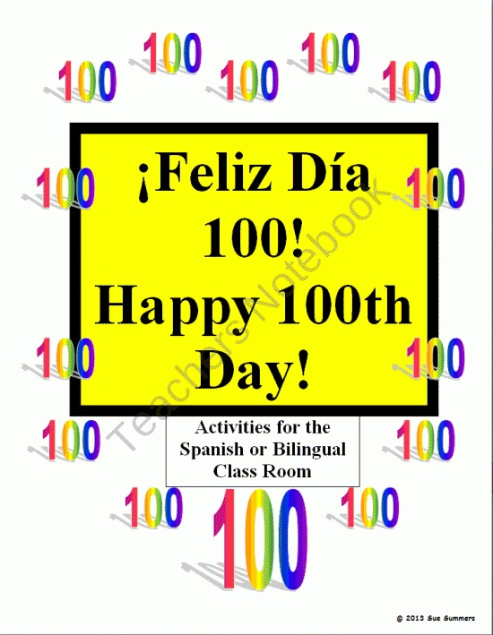 100th Day Activities for the Spanish or Bilingual Class Room product from Sue-Summers on TeachersNotebook.com