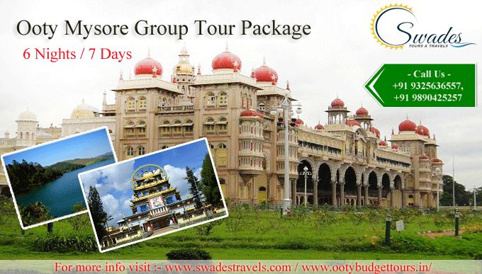 Ooty Mysore Budget & Group Tour Packages - http://www.ootybudgettours.in
