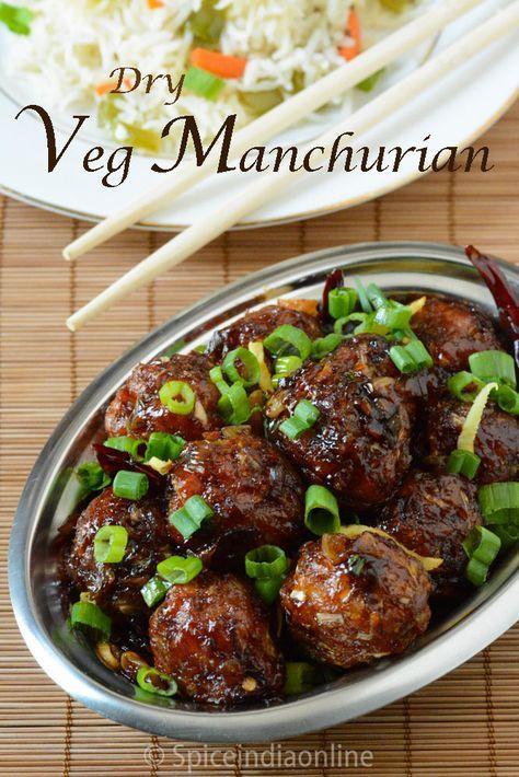 VEGETABLE MANCHURIAN RECIPE – Dry Veg Manchurian ~ Indo Chinese Recipes ~Restaurant Style – Spiceindiaonline