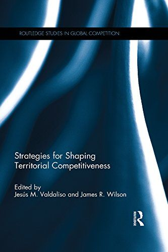 Strategies for Shaping Territorial Competitiveness (PRINT) REQUEST/SOLICITAR…