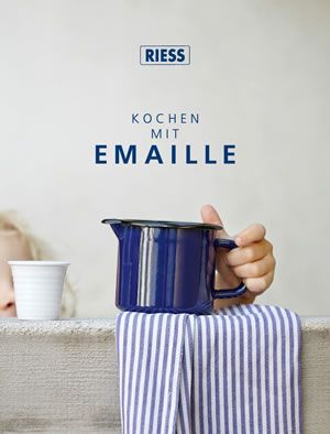 Riess Emaillegeschirr | Unser Kochbuch