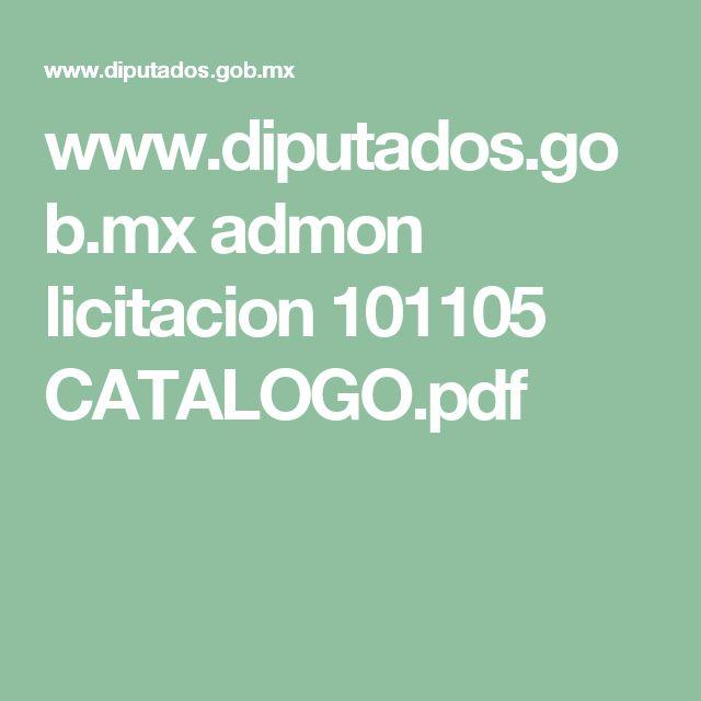 www.diputados.gob.mx admon licitacion 101105 CATALOGO.pdf