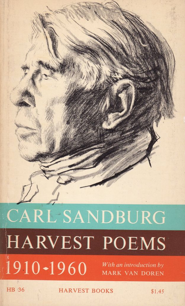 Carl Sandburg, Harvest Poems: 1910-1960 | The Ultimate U.S. Road Trip Reading List