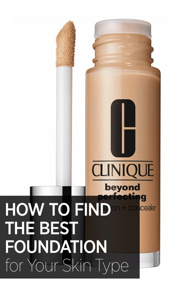 How to find the foundation that best suits your skin type.