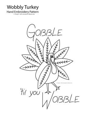 The Gobble 'til You Wobble embroidery pattern features an over-stuffed turkey teetering on his skinny legs after partaking in a Thanksgiving feast. Stitch the wobbly bird in a variety of easy hand embroidery stitches on a plainweave fabric like broadcloth or muslin, or work the turkey on a pre-made kitchen towel or table runnner. The bird can even be used as the center of a wall hanging quilting project.