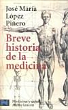 Breve Historia de la Medicina. López Piñero, J. M.