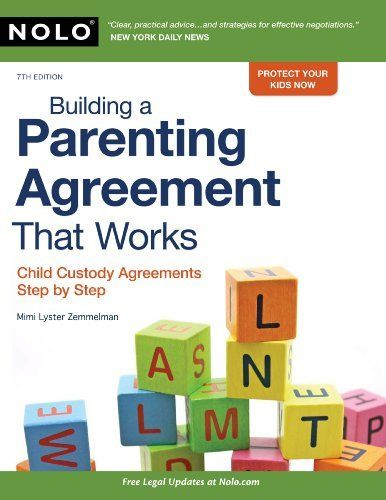 Building a Parenting Agreement That Works: Child Custody Agreements Step by Step by Mimi Lyster Zemmelman. $21.62