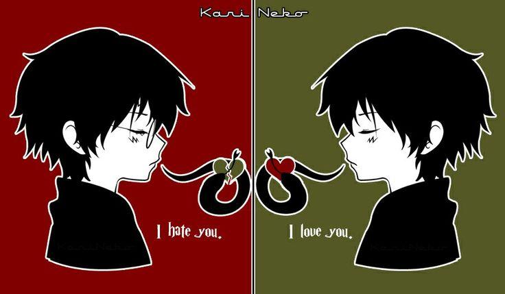 I LOVE you,ı hate you