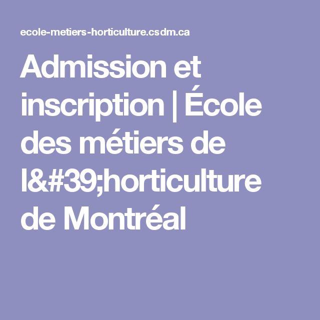 Admission et inscription | École des métiers de l'horticulture de Montréal