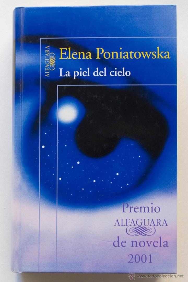 LA PIEL DEL CIELO- ELENA PONIATOWSKA- (PREMIO ALFAGUARA 2001) - El Desván de Bartleby C/.Niebla 37. Sevilla