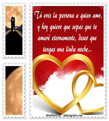 sms de buenas noches para mi amor,textos de buenas noches para mi amor: http://www.datosgratis.net/las-mejores-frases-romanticas-para-dar-las-buenas-noches/