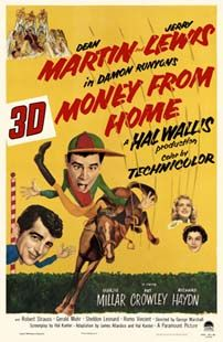 Dean Martin movie posters | MONEY FROM HOME - Movie Poster with Dean Martin & Jerry Lewis ...