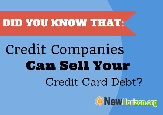 Credit Companies Can Sell Your Credit Card Debt.  Find out more by visiting the link