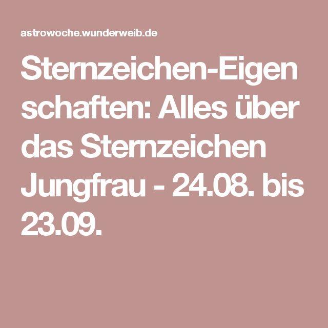 Sternzeichen-Eigenschaften: Alles über das Sternzeichen Jungfrau - 24.08. bis 23.09.