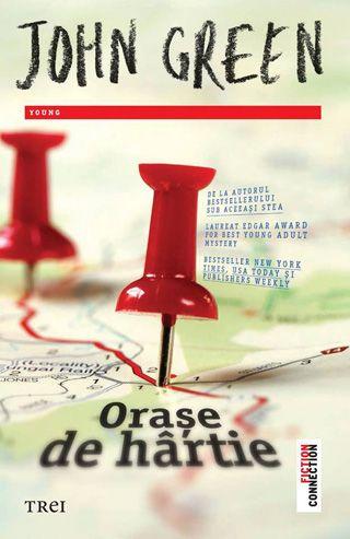 """O noua carte la Editura Trei: """"Orase de hartie"""" de John Green"""