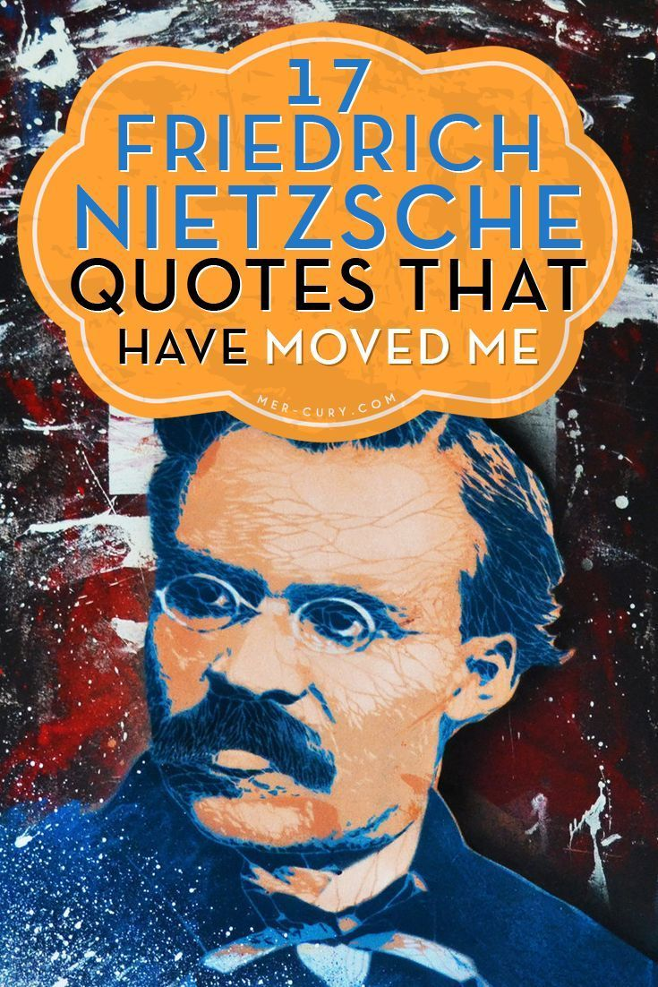 Friedrich Nietzsche Quotes   While many of Friedrich Nietzsche quotes were focused on religion, or the fallacy of it, it would be interesting to see what he would have written about later in his life and if his opinion would have changed. Although, the st