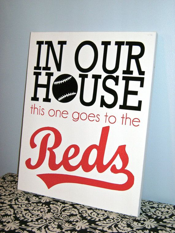 I need this!! In Our House This one goes to the Reds  Cincinnati by MadeByCRose, $25.00