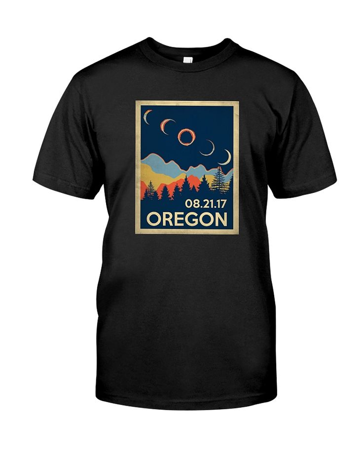 CHECK OUT OTHER AWESOME DESIGNS HERE!      Vintage Oregon Eclipse 2017, Retro Classic Oregon Eclipse 2017, Oregon Eclipse 2017, Oregon Eclipse of the United States  Solar Eclipse 2017 shirt, Eclipse shirt, the United States total solar eclipse on 21 August 2017