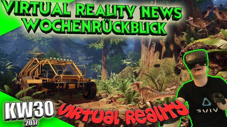 Virtual Reality News (Wochenrückblick KW30) [VR Games][VR Hardware][HTC Vive][Oculus Rift][PSVR] by VoodooDE