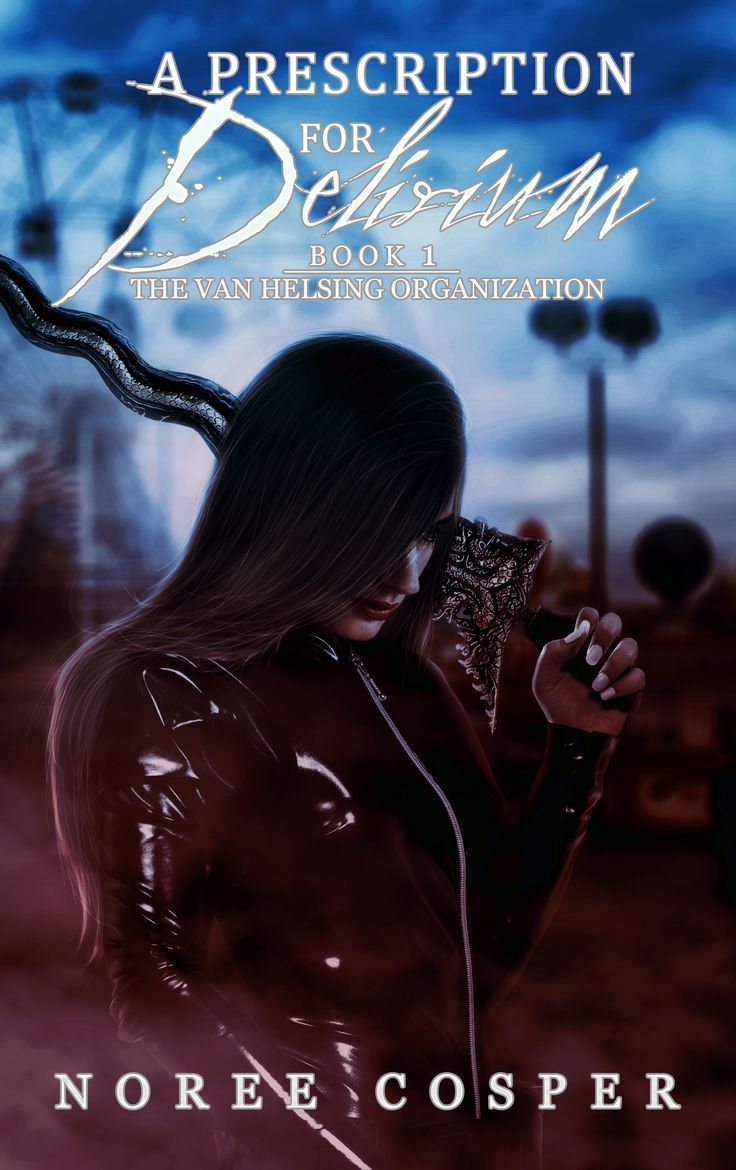 ddca8daeeb Free Kindle Book For A Limited Time   A Prescription for Delirium (Van  Helsing Organization) by Noree Cosper