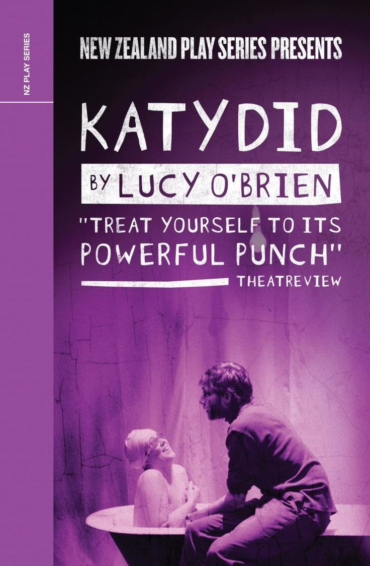 Katydid by Lucy O'Brien | Playmarket 2011