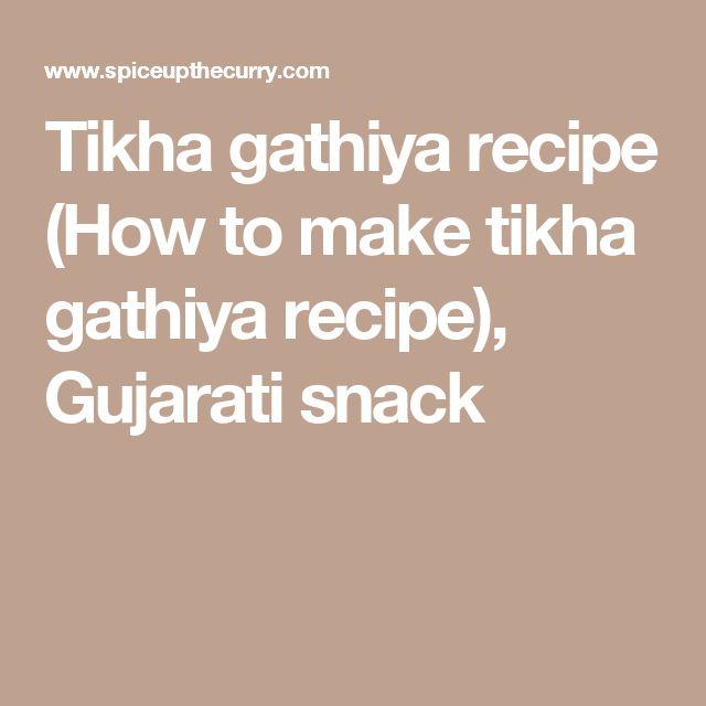Tikha gathiya recipe (How to make tikha gathiya recipe), Gujarati snack