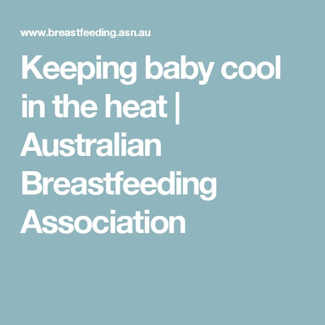 Keeping baby cool in the heat | Australian Breastfeeding Association