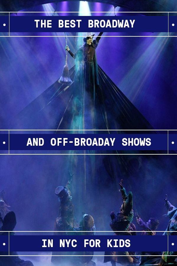 Nyc S Top Broadway And Off Broadway Shows For Kids Off Broadway Shows Nyc With Kids Shows In Nyc