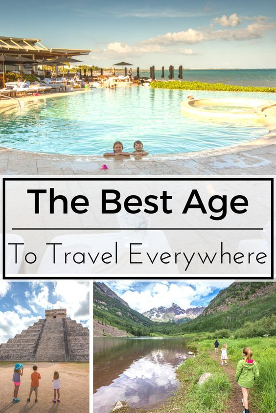 What's the best age to take your kids to Europe, South America, Antarctica, Bora Bora and elsewhere? Here are my thoughts based on personal experience with family travel.