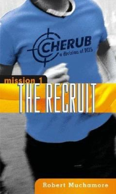 CHERUB: The Recruit by Robert Muchamore (Grades 7 & up). James is recruited into CHERUB, a secret division of MI5 which consists of teenage spies. He successfully completes his training and goes on his first mission. First in a series.