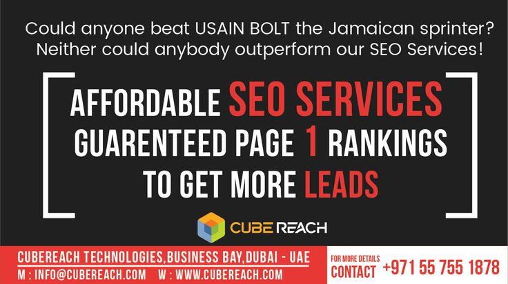 Affordable SEO Services, GUARENTEED Page 1 Rankings. Why Wait? Call us NOW!  +971 55 755 1878 (Available on WhatsApp and call)   Available 24x7 (Feel free to call or text any time)   Cube Reach Technologies  www.cubereach.com   #seo #seoservices #digitalmarketing #CubeReach