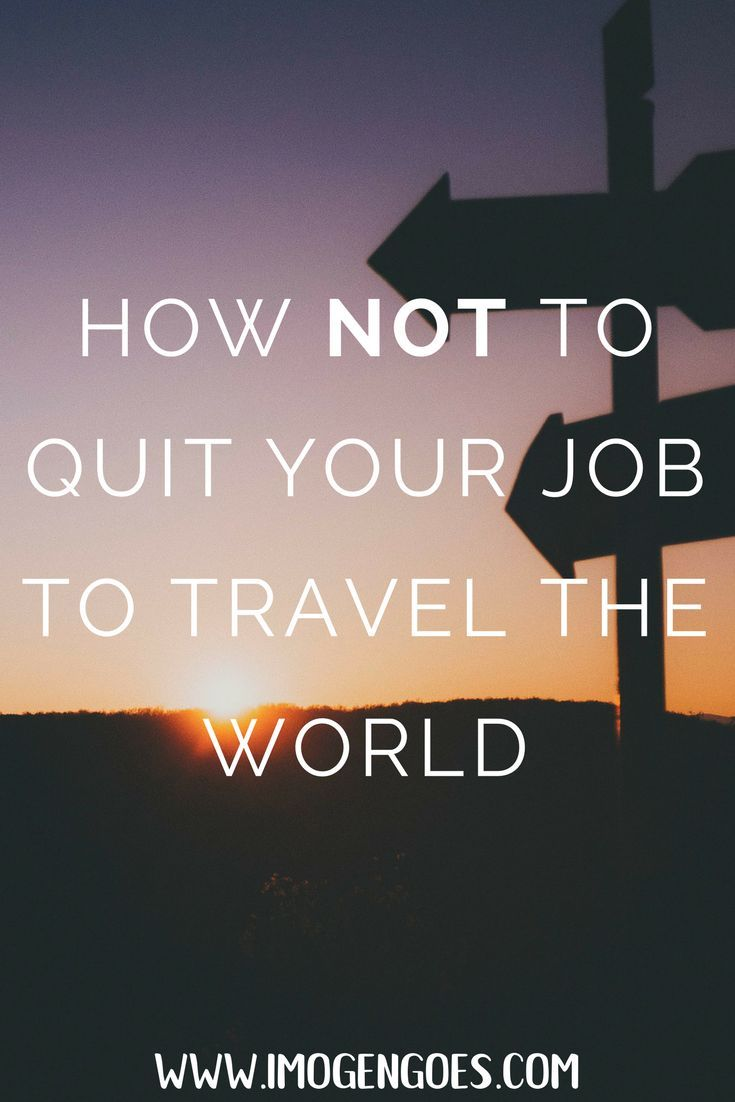 Do you dream of quitting your job, selling everything and leaving to travel the world? So did I- and I did it! After nearly two years of travelling, here's why I don't think quitting your job to travel is the best thing to do for everyone. www.imogengoes.com/