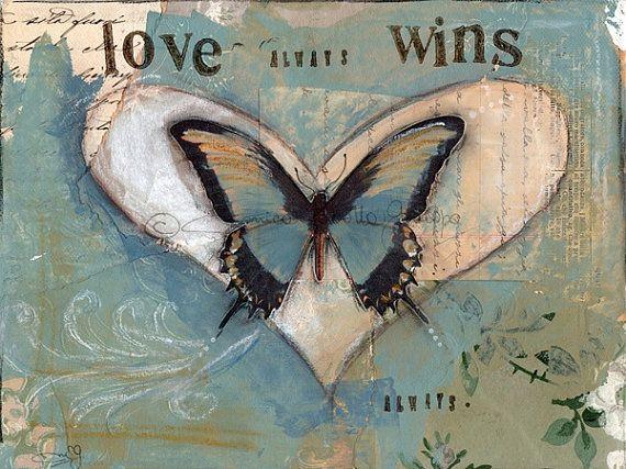 Mixed Media Painting. Art Print. Inspirational Art. Mixed Media Art. Love Always Wins.
