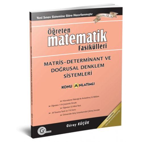 Gür Yayınları Öğreten Matematik Fasikülleri Matris Determinant Ve Doğrusal Denklem Sistemleri