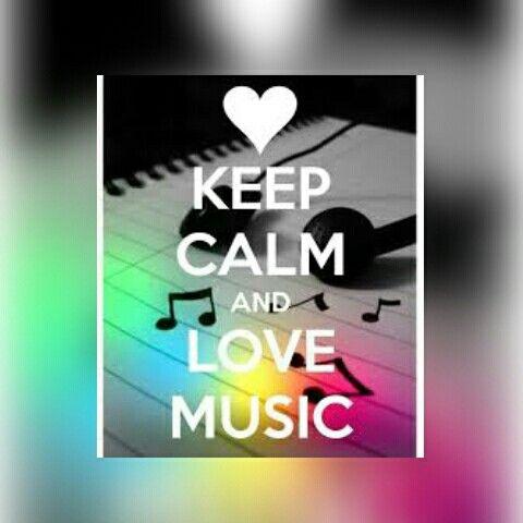 Keep calm and LOVE MUSIC #KeepCalm #LoveMusic