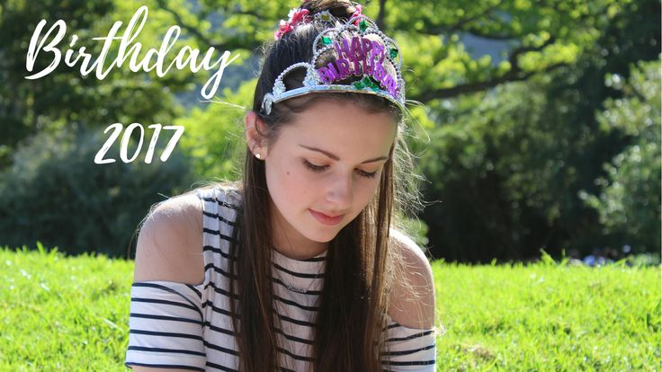 All about my birthday 2017
