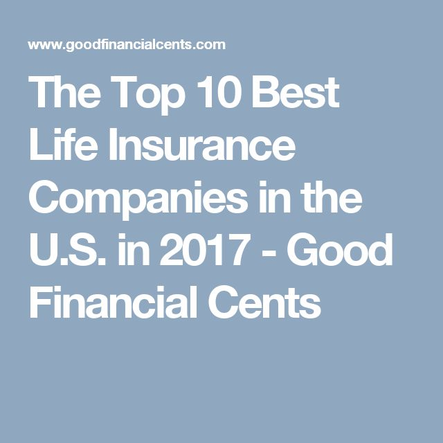 Life Quotes Life Insurance Entrancing Best 25 Best Life Insurance Companies Ideas On Pinterest  Best